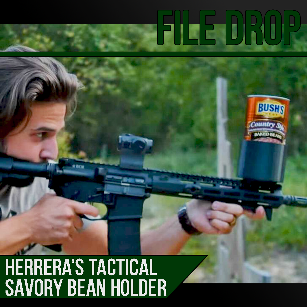 File Drop: Herrera's Tactical Savory Mexican Bean Holder